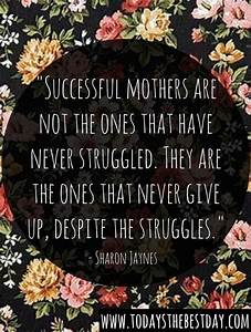 27 Perfect Mother's Day Quotes   Single Mom Inspiration ...