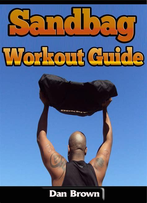 Read Sandbag Workout Guide Online By Dan Brown Books