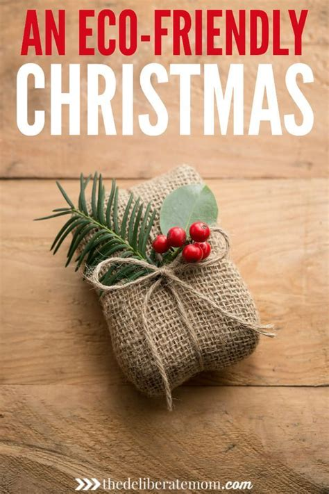 How To Plan An Ecofriendly Christmas  The Deliberate Mom