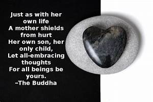 Just as with her own life A mother shields from hurt Her ...