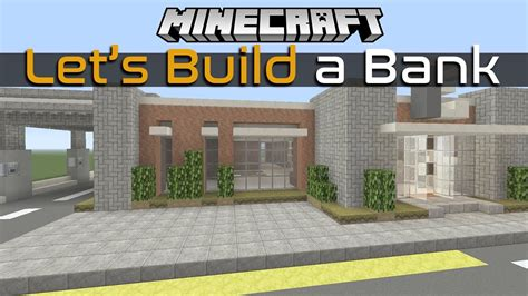 lets build  bank  minecraft part    tutorial youtube
