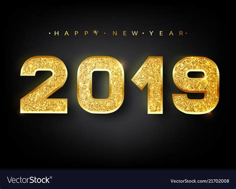 2019 Happy New Year Gold Numbers Design Of Vector Image