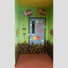 Best 25 Superhero Classroom Door Ideas On Pinterest Superhero Classroom Theme, Superhero, Door