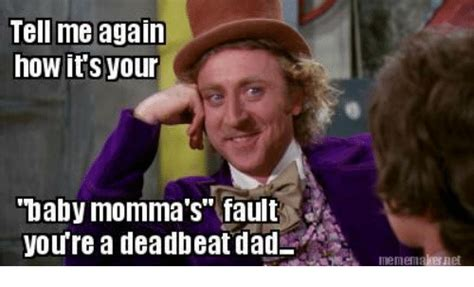 Deadbeat Dad Memes - deadbeat dad meme www pixshark com images galleries with a bite