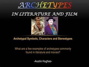 Ppt - Archetypes In Literature And Film Powerpoint Presentation