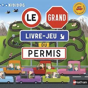 Jeu Code De La Route : apprendre le code de la route avec le grand livre jeu du permis aux ditions nathan ~ Maxctalentgroup.com Avis de Voitures
