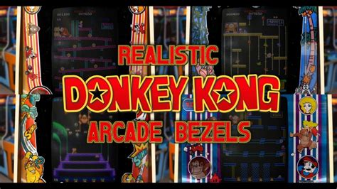 Realistic Donkey Kong Arcade Bezels Modified Youtube