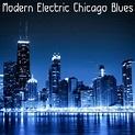 8tracks radio | Modern Electric Chicago Blues (20 songs ...