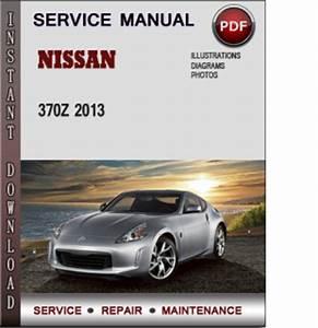Nissan 370z 2013 Factory Service Repair Manual Pdf