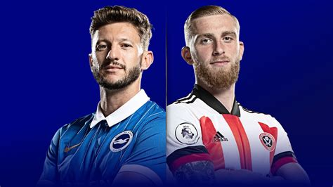 Brighton vs Sheffield United preview, team news, kick-off ...