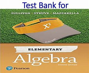 Test Bank For Elementary Algebra 4th Edition By Michael