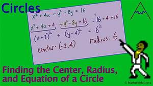 Find The Radius  Center  And Equation Of A Circle