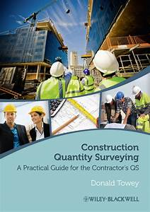 Construction Quantity Surveying A Practical Guide For The Contractor 39 S Qs