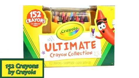 152 ultimate crayon collection by crayola 52003 youtube