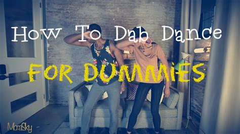 How To Dab Dance For Dummies (instructional Video) Youtube