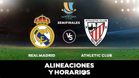 Real Madrid - Athletic Bilbao: Alineaciones oficiales y ...