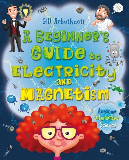A Beginner's Guide To Electricity And Magnetism Gill
