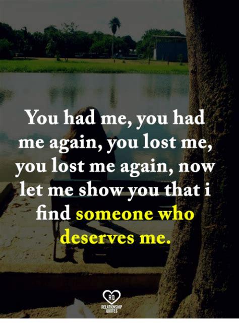 You Lost Me Meme - you had me you had me again you lost me you lost me again now let me show you that i find