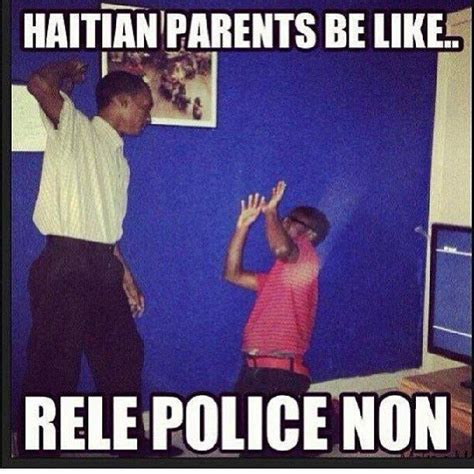 Haitian Memes - 13 best haitians be like images on pinterest ha ha funny stuff and jokes
