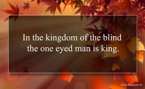 kingdom   blind   eyed man  king quotes