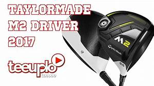Taylormade M2 Driver Review 2017