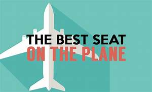 Infographic  The Best Seat On The Plane