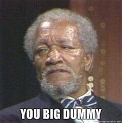 Sanford And Son Meme - fred sanford quotes for facebook quotesgram