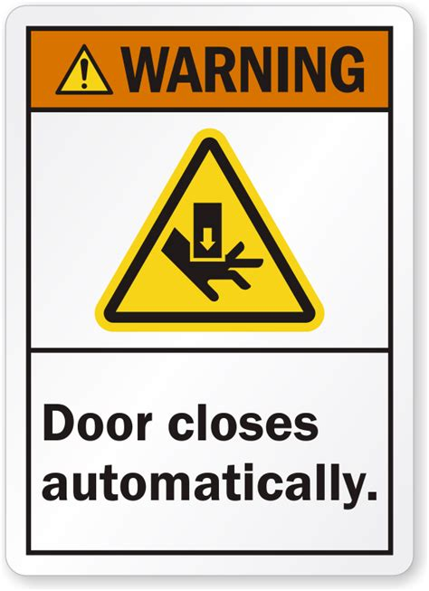 Bedroom Door Closes By Itself by Door Closes Automatically Ansi Warning Label Low Prices