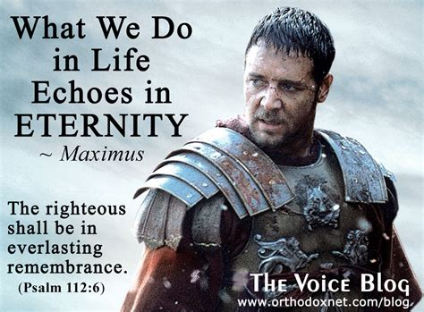 What We Do in Life Echoes in Eternity, A Timeless ...