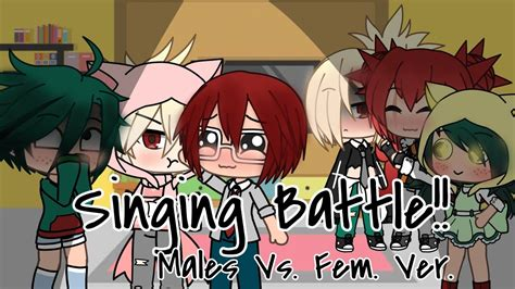 Mha Singing Battle Boys Vs Girls Genderbend Youtube