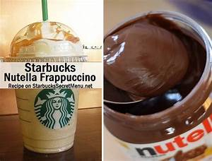 Starbucks Nutella Frappuccino | Starbucks Secret Menu