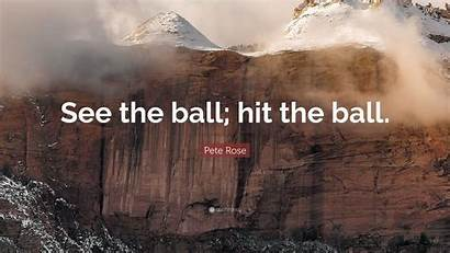 Ball Pete Rose Hit Quote Quotefancy Quotes