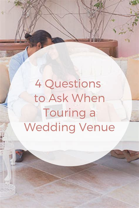 questions    touring  wedding venue wedding