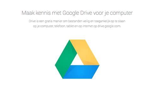 google drive downloaden gratis voor pc mac android en ios op nederlandstaligesoftwarenl