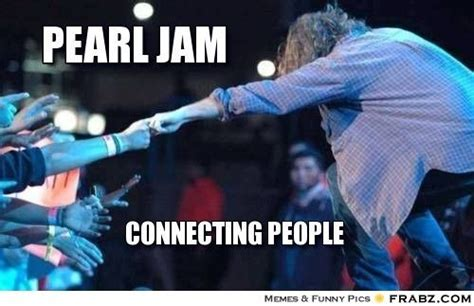 Pearl Jam Meme - 51 best femideal images on pinterest medieval fashion messages and posts