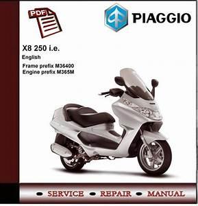 Piaggio X8 250 I E  Workshop Service Repair Manual