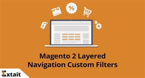 Magento 2 Layered Navigation Custom Filters Extait