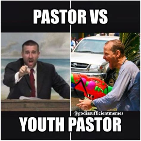 Baptist Memes - pastor off work and the youth on pinterest