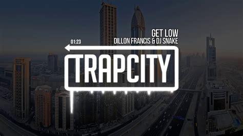 dj snake trap city dillon francis dj snake get low youtube