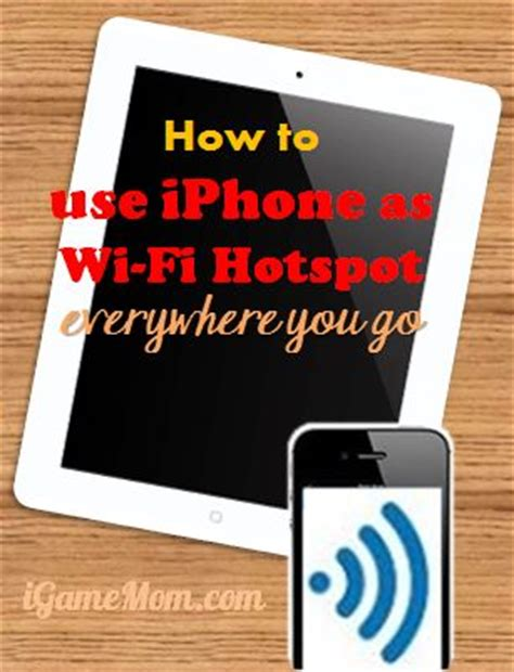 how to use your iphone as a hotspot how to use iphone as wifi hotspot