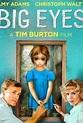 Big Eyes (2014) - Rotten Tomatoes
