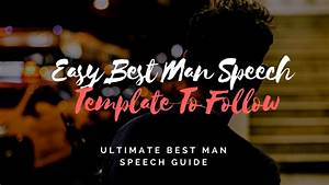 template for best man speech - best man speeches examples one liners tips