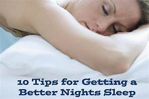 10 Tips for Getting a Better Nights Sleep