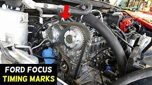 Ford Focus Timing Marks 2012 2013 2014 2015 2016 2017 2018