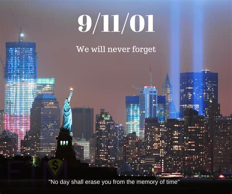 Remembering 9/11/01 - We Will Never Forget - FTM