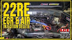 Lce - 22re Egr  U0026 Air Injection Delete