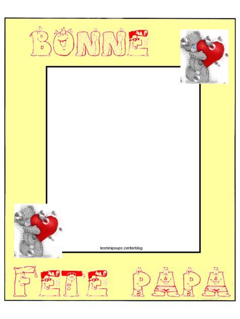 cadre photo bonne fete papa cadre pour papa centerblog