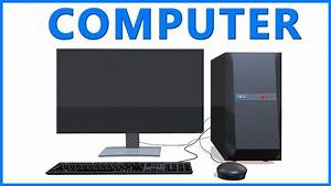 Computer Part Names And Uses For Kids And Children To ...