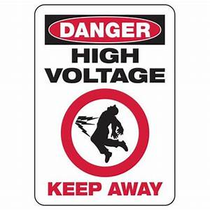 Danger High Voltage Keep Away - Electrical Safety Signs ...