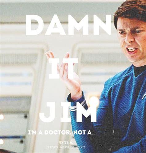 Damn It Jim Star Trek